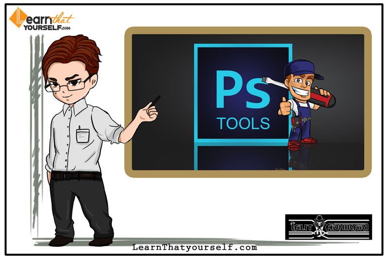 Featured image for 'Overview of all the tools in Adobe Photoshop' by Lalit Adhikari at Learn That Yourself (LTY)